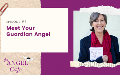 EP7: Meet your Guardian Angel
